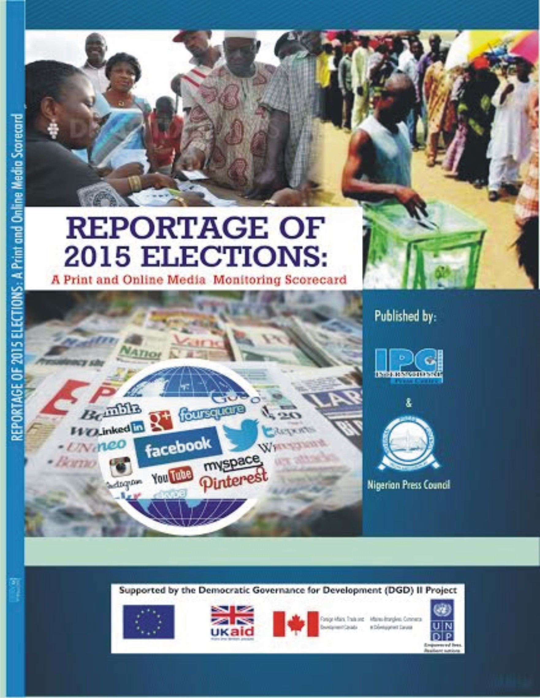 Final report on media coverage of 2015 elections: A monitoring scorecard of print and online media